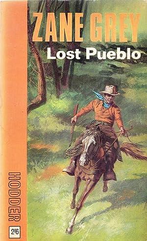 Lost Pueblo: Zane Grey