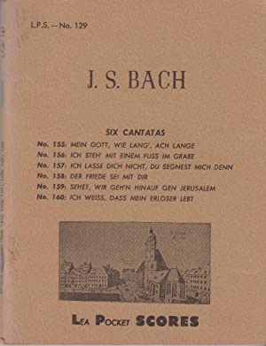 Six Cantatas; J. S. Back No. 155,: J S Bach