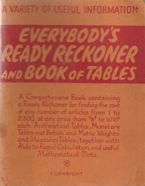 Everybodys Ready Reckoner and Book of Tables