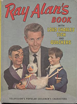 Ray Alans Book With Lord Charles, Tich and Quackers: ray alan
