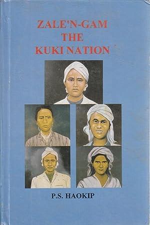 Zalen-gam the Kuki Nation: P S Haokip