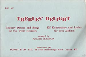 Trebles Delight - Country Dances and Songs for two treble recorders