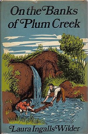 On The Banks Of Plum Creek Banks Plum Cree...
