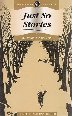 Just So Stories (Wordsworth's Children's Classics): Rudyard Kipling