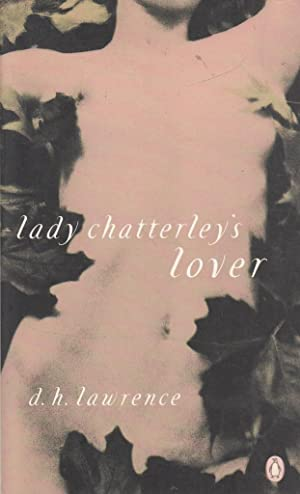 Lady Chatterley's Lover (Essential Penguin): D H Lawrence