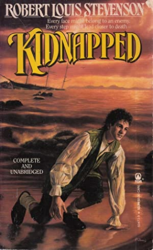 Kidnapped/Complete and Unabridged: Robert Louis Stevenson