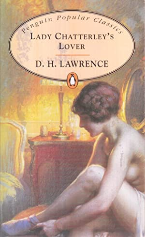 Lady Chatterley's Lover (Penguin Popular Classics): D H Lawrence
