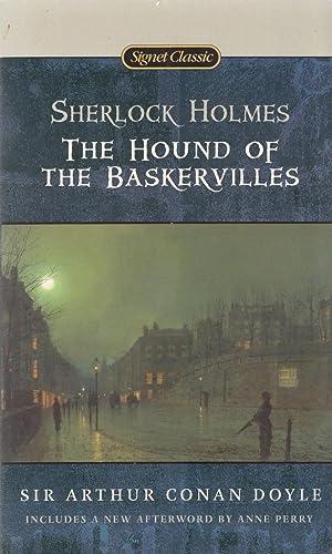 The Hound of the Baskervilles (Signet Classics): Arthur Conan Doyle