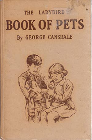 The ladybird book of pets (Ladybird books): George Cansdale