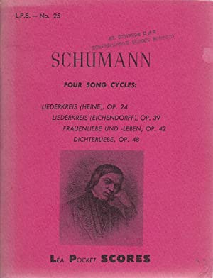 Schumann: Four Song Cycles from Op.24; Op.39; Op.42 & Op.48 (LEA POCKET SCORES)