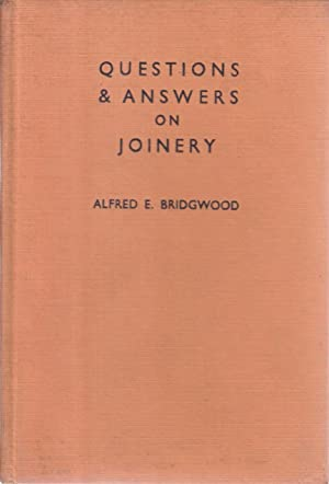 Questions and Answers on Joinery: A E Bridgwood