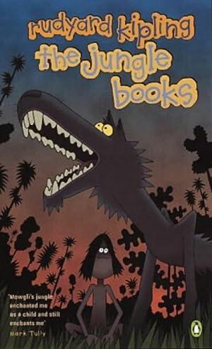 The Jungle Books: Jungle Book AND Second: Rudyard Kipling
