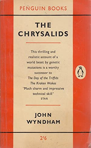 chrysalids by john wyndham It is clear that john wyndham wrote the chrysalids as a warning for today's  society within the novel, the author deals with a variety of.