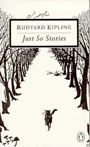 Just So Stories (Twentieth Century Classics): Rudyard Kipling