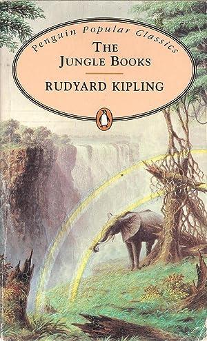 The Jungle Books (Penguin Popular Classics): Rudyard Kipling