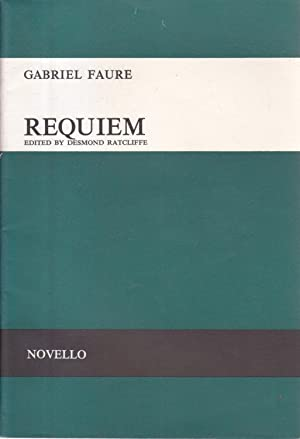 Requiem Opus 48 for Soprano and Baritone Soli SATB and Orchestra