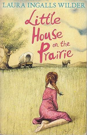 By Laura Ingalls Wilder Little House on: Laura Ingalls Wilder