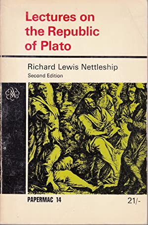 Lectures On The Republic Of Plato: Richard Lewis Nettleship