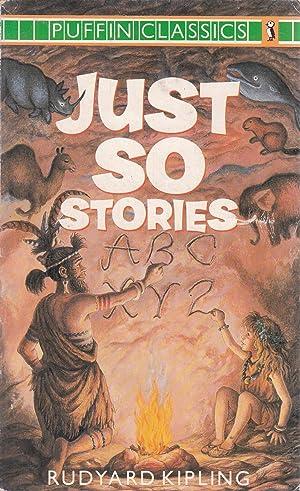Just So Stories (Puffin Classics): Rudyard Kipling
