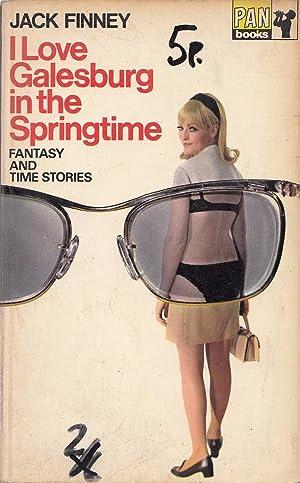I Love Galesburg in the Springtime: fantasy: Jack Finney