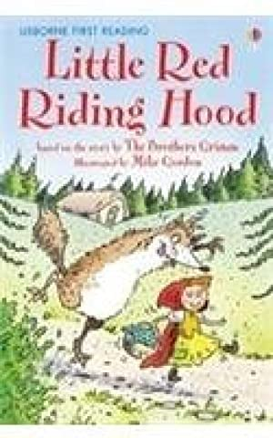 Little Red Riding Hood (First Reading Level: Mike Gordon