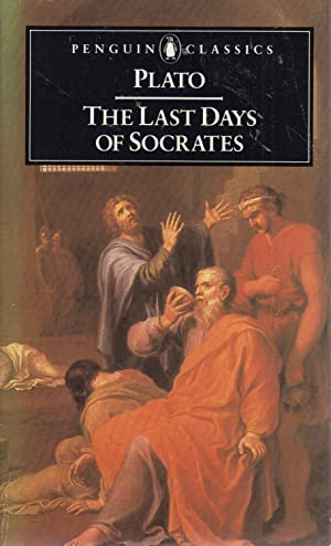 """plato last days of socrates Plato's """"euthyphro"""" i socrates and euthyphro meet at the porch of king  archon euth what has happened, socrates, to make you leave your."""