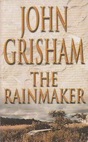 a description of the rainmaker by john grisham There is a time to move beyond that initial reaction with john grisham books   do not like this book, they complain that the rainmaker lacks any kind of action.