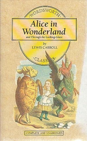 Alice in Wonderland (Wordsworth Children's Classics) (Wordsworth: Lewis Carroll