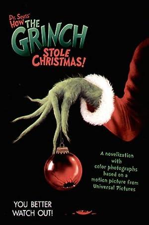 Dr. Seuss' How the Grinch Stole Christmas!(TM): Dr Seuss