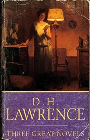 Three Great Novels. Lady Chatterley's Lover. The: D H Lawrence