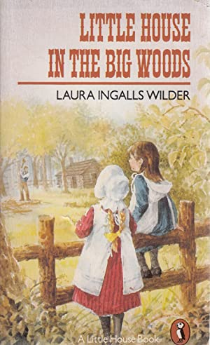 Little House in the Big Woods (Puffin: Laura Ingalls Wilder