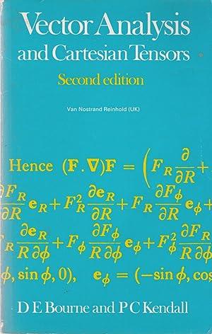 Vector Analysis and Cartesian Tensors: Donald Edward Bourne