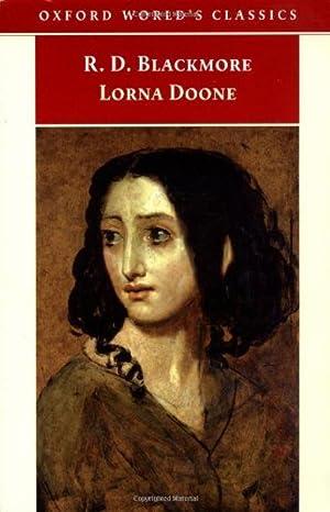 Lorna Doone: A Romance of Exmoor (Oxford: R D Blackmore