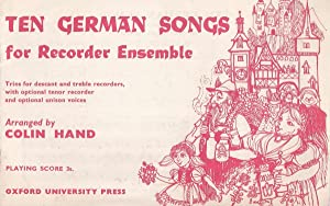 Ten German Songs for Recorder Esemble: Trios for Descant and Treble Recorders, with Optional Teno...