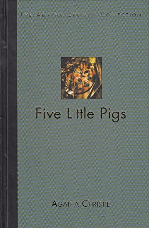 Five Little Pigs: Agatha Christie