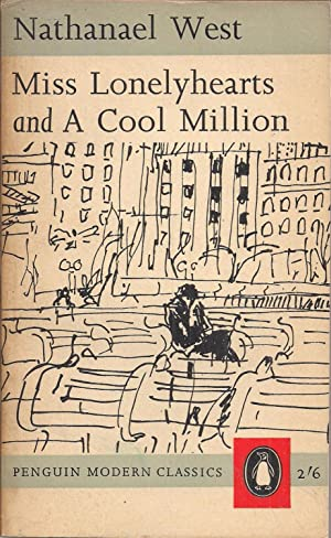 Miss Lonelyhearts, and, a Cool Million (Penguin: Nathanael West