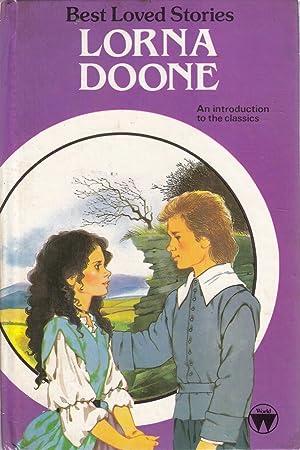 Lorna Doone (Best Loved Stories): Richard Doddridge Blackmore