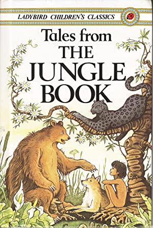 Tales from the Jungle Book (Ladybird Childrens: Rudyard Kipling
