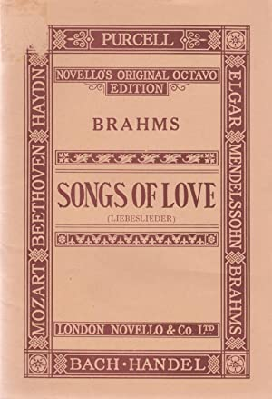 Songs of Love: Waltzes for Pianoforte Duet (with Voices ad lib)