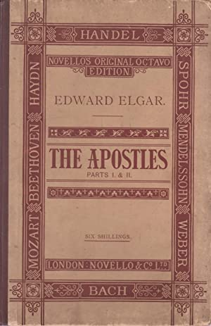 The Apostles Parts I & II by Edward Elgar - Novellos Original Octavo Edition