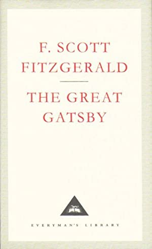 The Great Gatsby (Everymans Library Classics): F Scott Fitzgerald