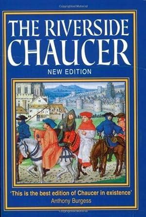 The Riverside Chaucer: Geoffrey Chaucer