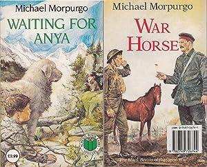 Waiting For Anya/War horse: Michael Morpurgo