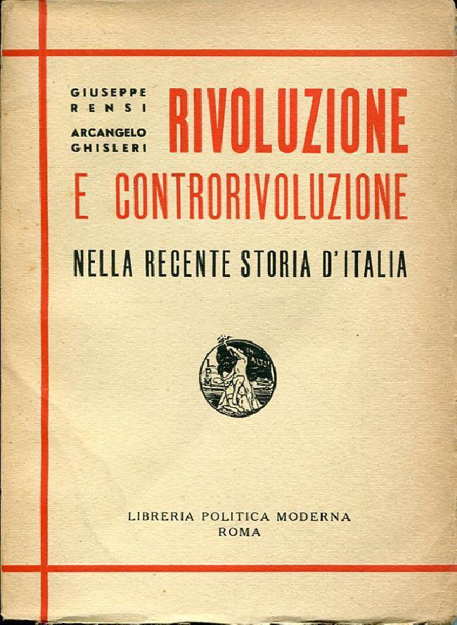 Risultati immagini per RIVOLUZIONI E CONTRORIVOLUZIONI IN ITALIA