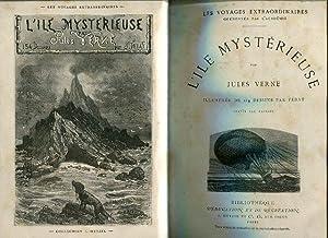 L'ile Mysterieuse. Voyages extraordinaires. Illustrée de 154: Jules Verne