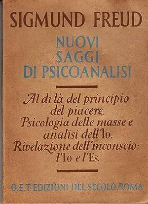 Nuovi saggi di psicoanalisi. Al di là: Freud Sigmund