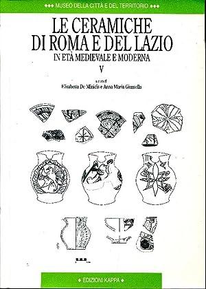 Le ceramiche di Roma e del Lazio: A cura di