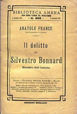 Il delitto di Silvestro Bonnard membro dell'Istituto.: France Anatole