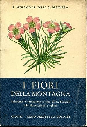 I fiori della montagna. 144 illustrazioni a: Fenaroli L. A