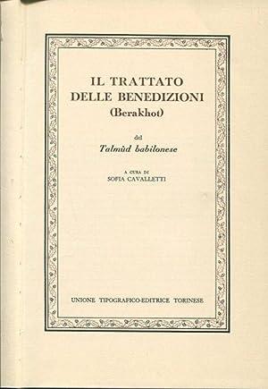 Il trattato delle benedizioni (Berakhot) del Talmud: Cavalletti Sofia a